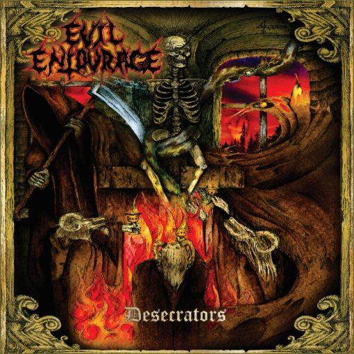 Evil Entourage – Desecrators