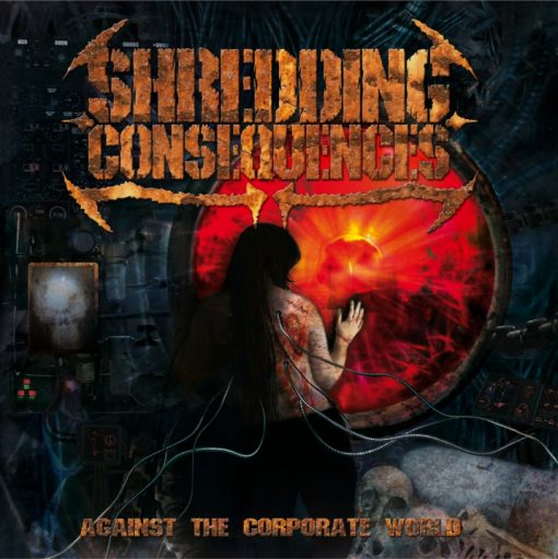 Shredding Consequences - Against the Corporate World