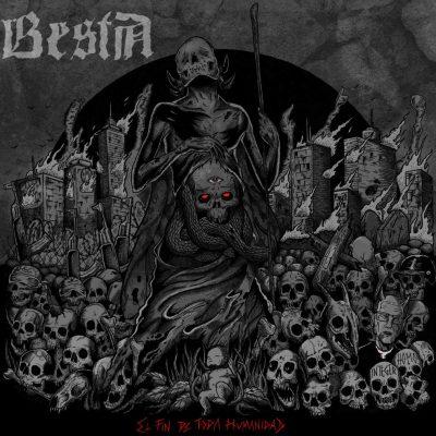 Bestia - El Fin de toda Humanidad