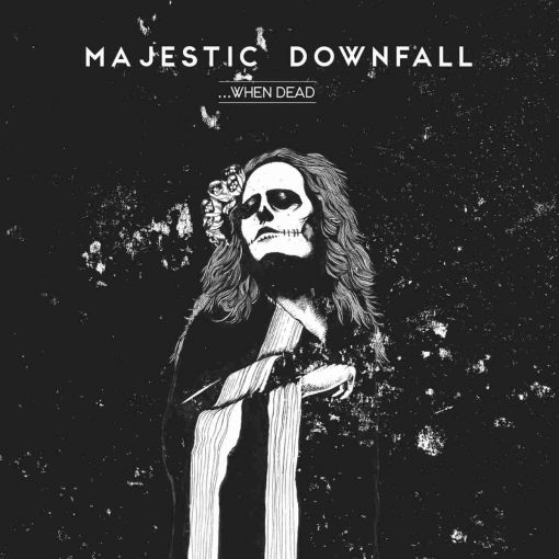 Majestic Downfall - When Dead