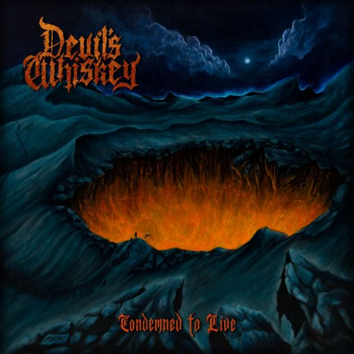 Devil's Whiskey - Condemned to Live