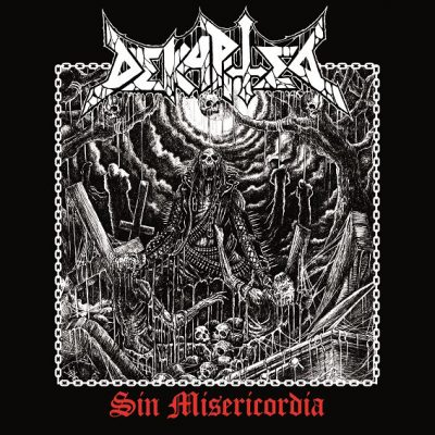 Dekapited - Sin Misericordia