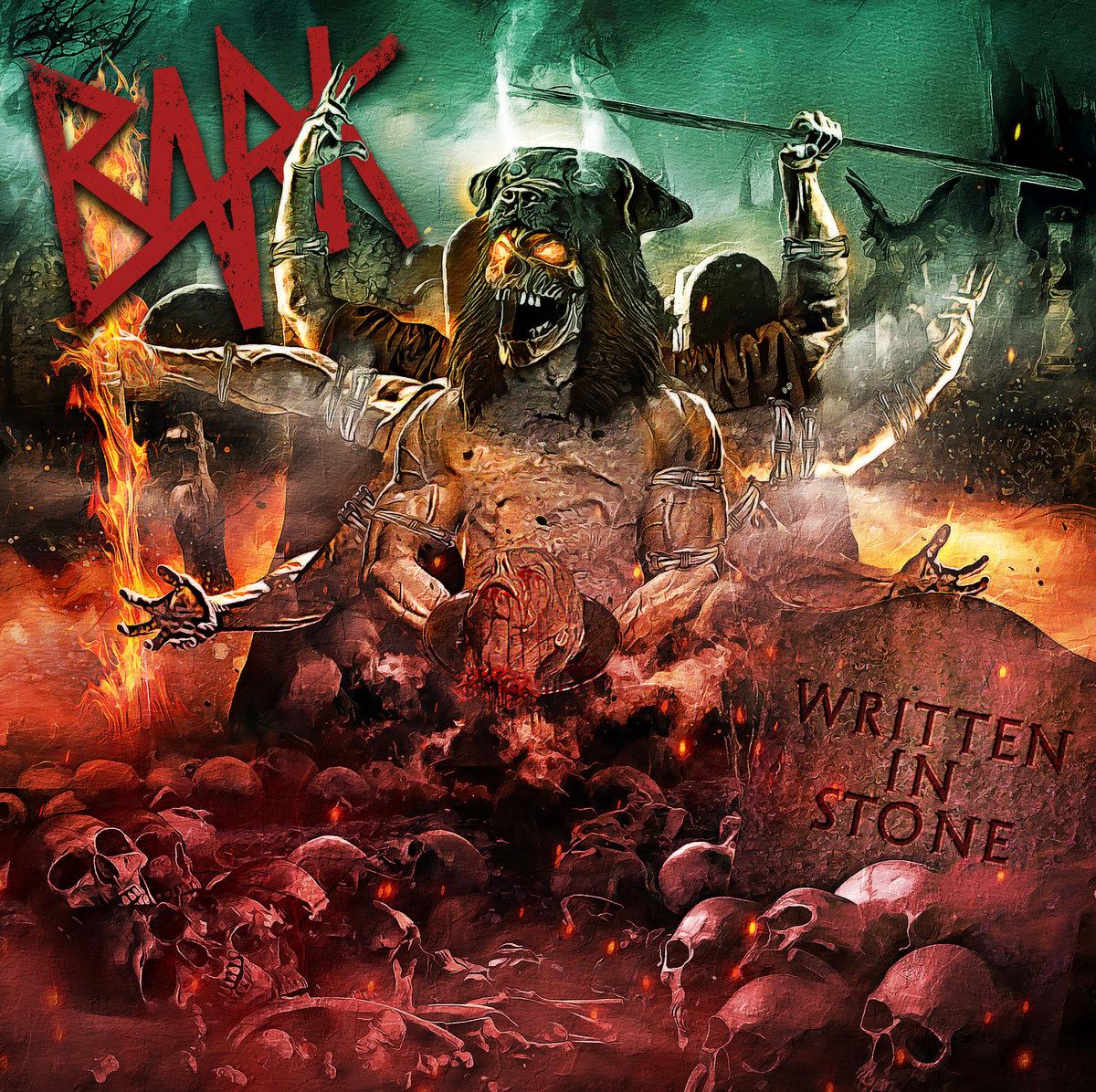 Bark - Written in Stone