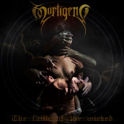Mortigena - The Faith of the Wicked
