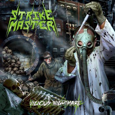 Strike Master -Vicious Nigthmare
