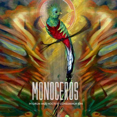 Monoceros - In Girum Imus Nocte et Consumimur Igni