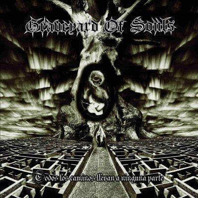 Graveyard of Souls - Todos los caminos llevan a ninguna parte