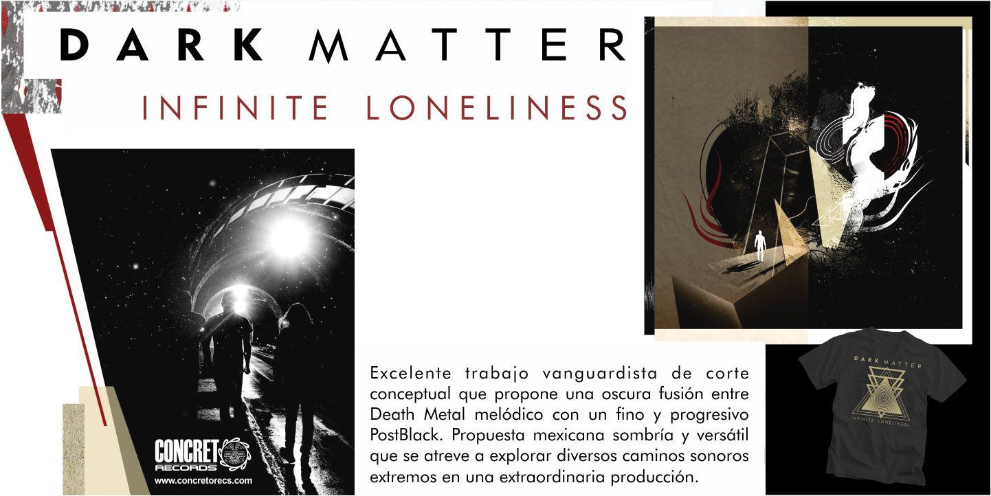 Dark Matter - Infinite Loneliness