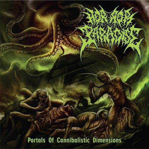Horror Paradise - Portals Of Cannibalistic Dimensions