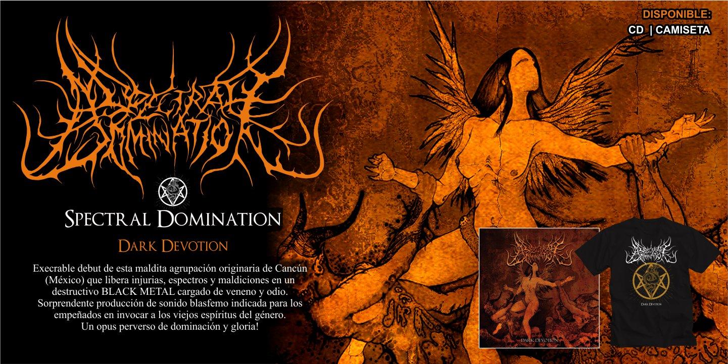 Spectral Domination - Dark Devotion