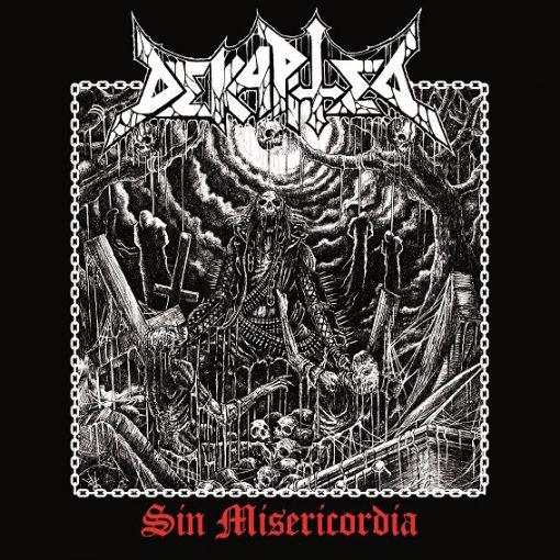 Dekapited - Sin Misericordia