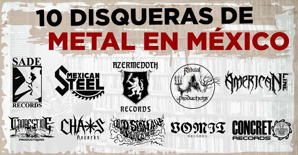 10 disqueras de Metal en México (Parte 1)