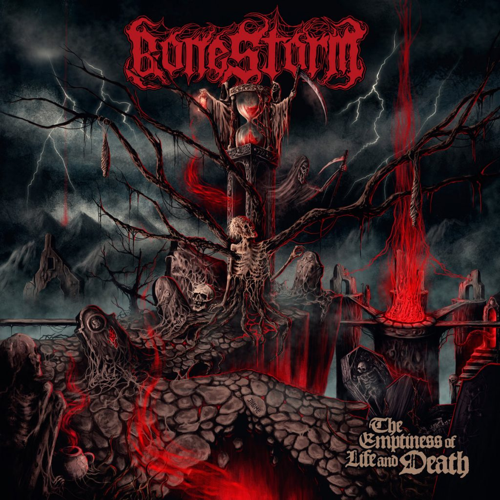 "Bonestorm ""The Emptiness Of Life And Death"""